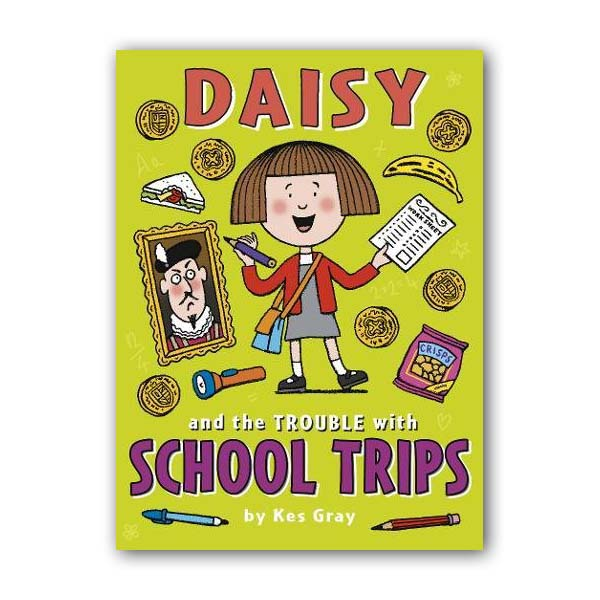 Daisy and the Trouble with School Trips (Paperback, 영국판)