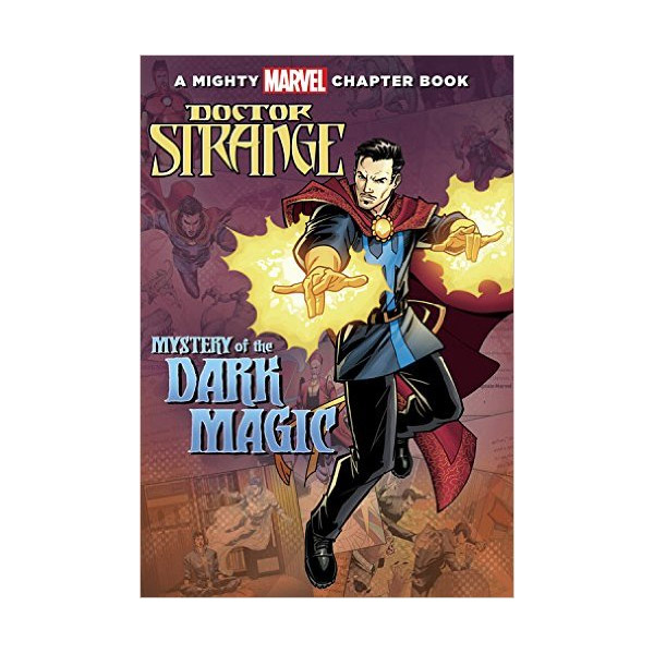 Doctor Strange : Mystery of the Dark Magic : A Mighty Marvel Chapter Book (Paperback)