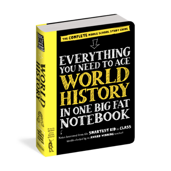 Everything You Need to Ace World History in One Big Fat Notebook : The Complete Middle School Study Guide (Paperback)