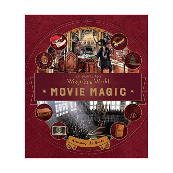 J.K. Rowling's Wizarding World: Movie Magic 3: Amazing Artifacts (Hardcover)