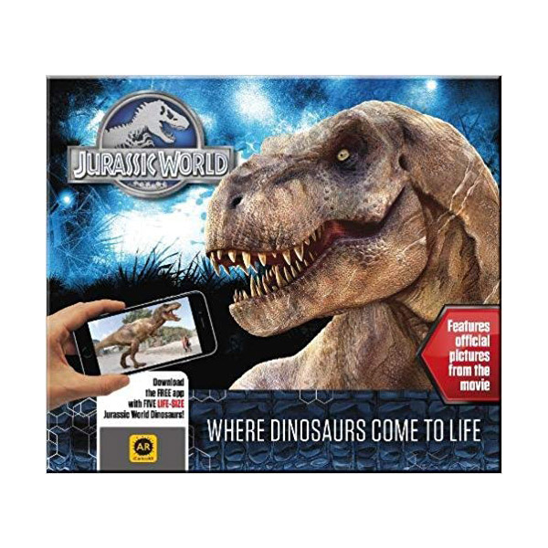Jurassic World : Where Dinosaurs Come to Life (Hardcover, 영국판)