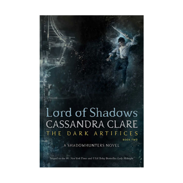 The Dark Artifices #02 : Lord of Shadows (Paperback)