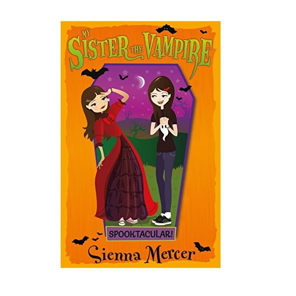 My Sister the Vampire #17 : Spooktacular! (Paperback, 영국판)
