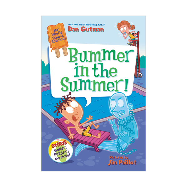My Weird School Special #6 : Bummer in the Summer! (Paperback)