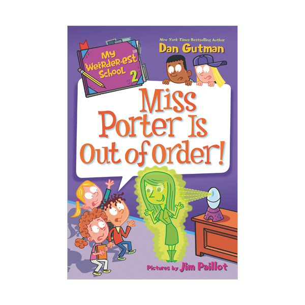 My Weirder-est School #02 : Miss Porter Is Out of Order! (Paperback)
