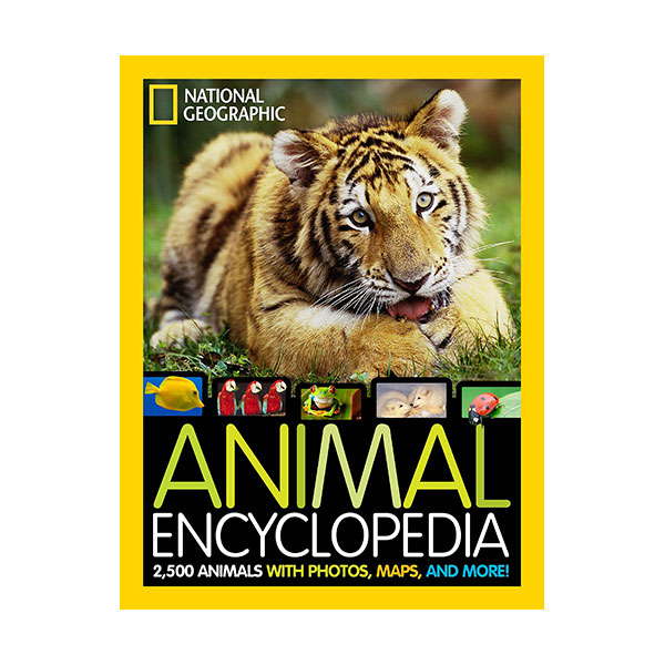 National Geographic Animal Encyclopedia : 2,500 Animals with Photos, Maps, and More! (Hardcover)