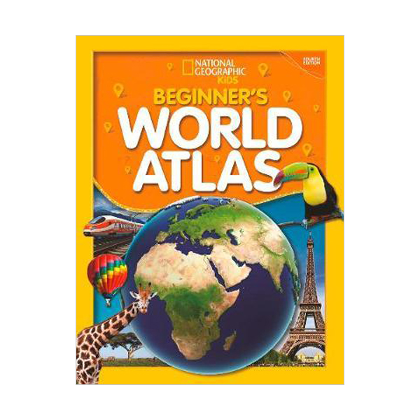 National Geographic Kids Beginner's World Atlas (Paperback, 4th Edition)