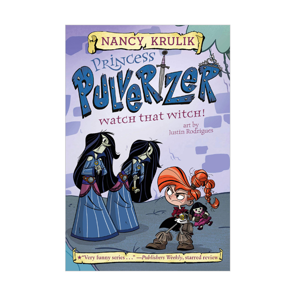 Princess Pulverizer #05 : Watch That Witch! (Paperback)