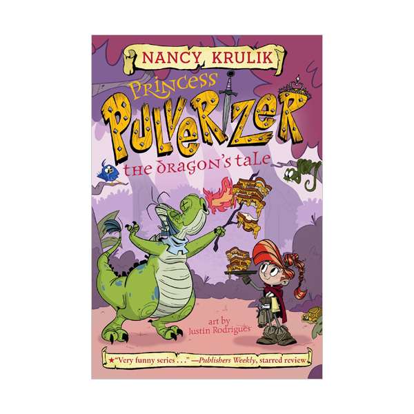 Princess Pulverizer #06 : The Dragon's Tale (Paperback)