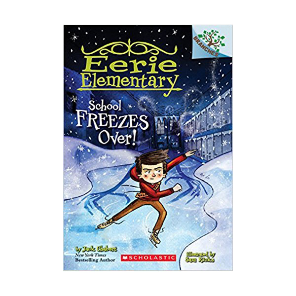 Eerie Elementary #05 : School Freezes Over! : A Branches Book (Paperback)