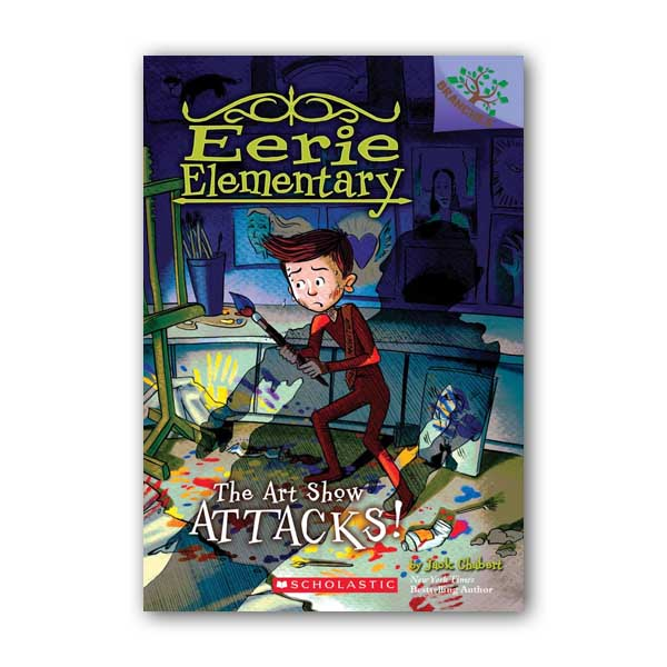 Eerie Elementary #09 : The Art Show Attacks! A Branches Book (Paperback)