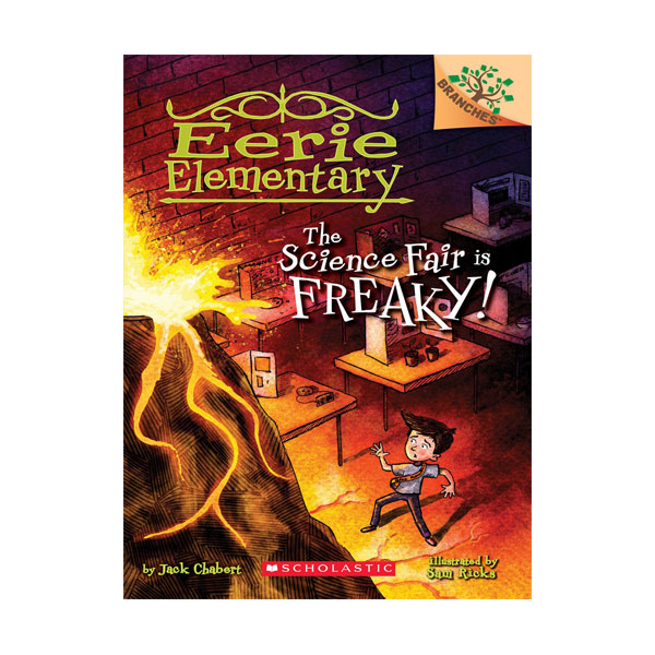 Eerie Elementary #04 : The Science Fair is Freaky! : A Branches Book (Paperback)