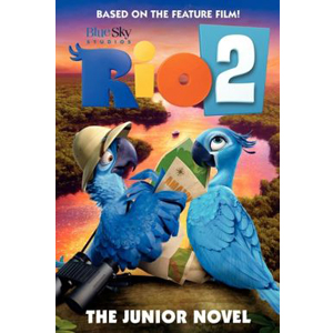 Rio 2 : The Junior Novel (Paperback)