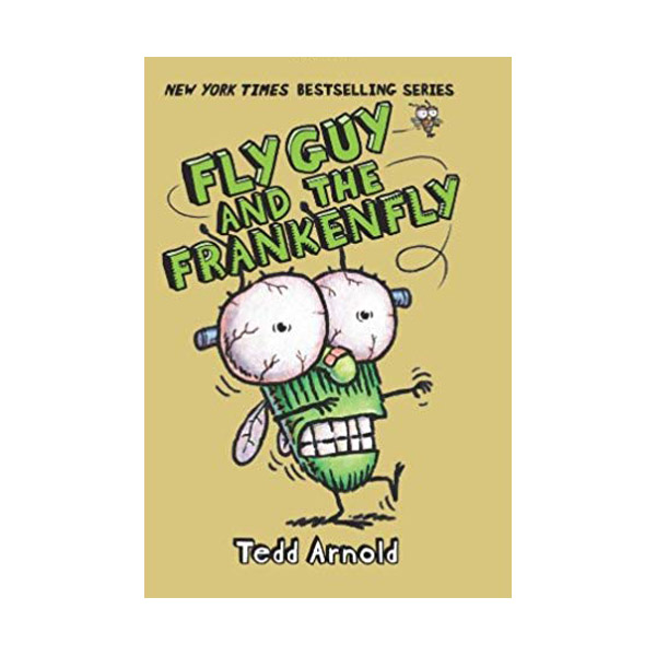 플라이 가이 #13 : Fly Guy and the Frankenfly (Hardcover)