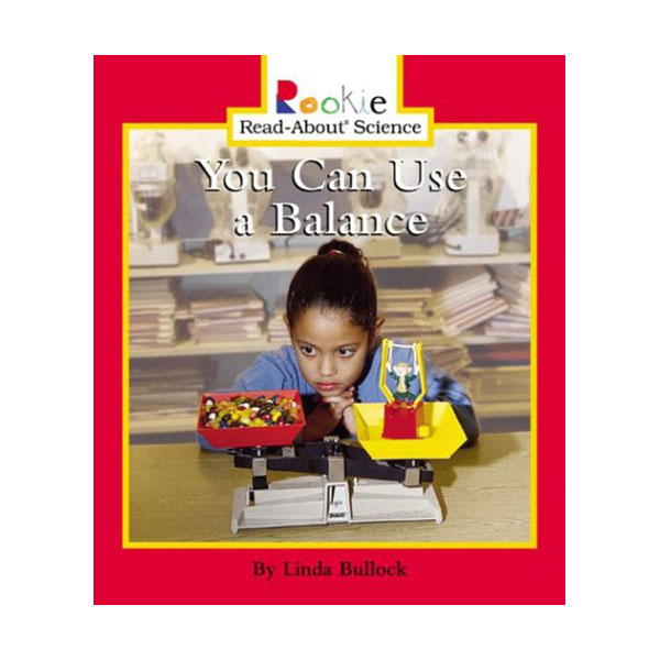 RL 1.6 : Rookie Read About Science : You Can Use a Balance (Paperback)