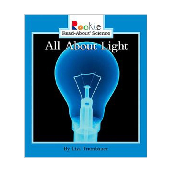 RL 1.7 : Rookie Read About Science : All About Light (Paperback)