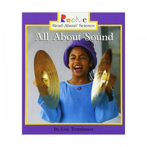 RL 1.8 : Rookie Read About Science : All About Sound (Paperback)
