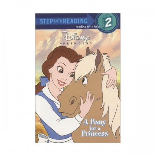 Step into Reading 2 : Disney Princess : A Pony for a Princess (Paperback)