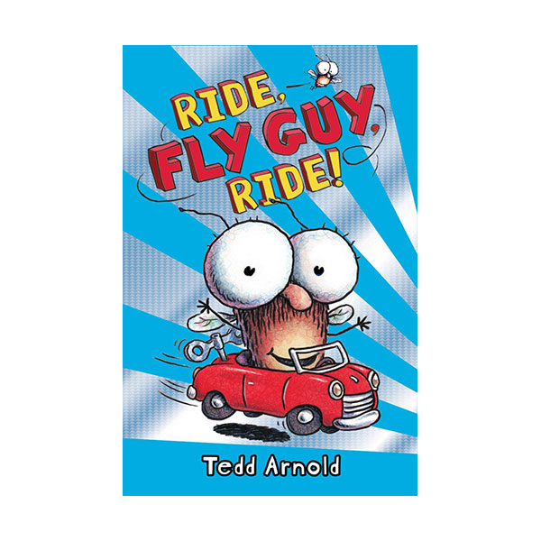 플라이 가이 #11 : Ride, Fly Guy, Ride! (Hardcover)