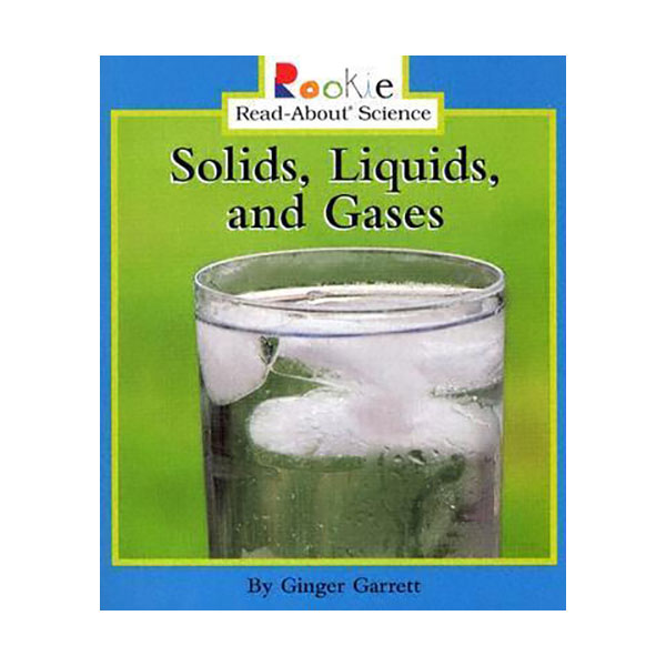 RL 2.0 : Rookie Read About Science : Solids, Liquids, and Gases (Paperback)