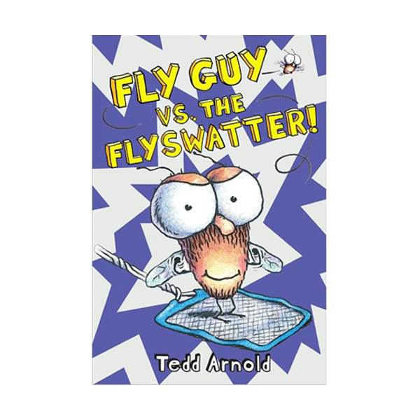 플라이 가이 #10 : Fly Guy vs. the Flyswatter! (Hardcover)