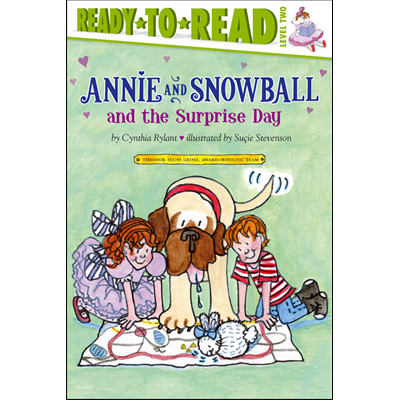 Ready to Read Level 2 : Annie and Snowball and the Surprise Day (Paperback)
