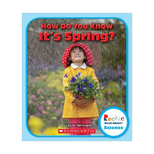 RL 2.1 : Rookie Read About Science : How Do You Know It's Spring? (Paperback)