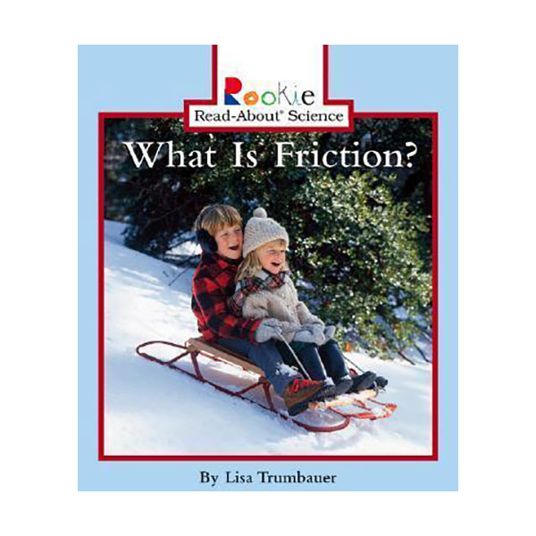 RL 2.1 : Rookie Read About Science : What Is Friction? (Paperback)