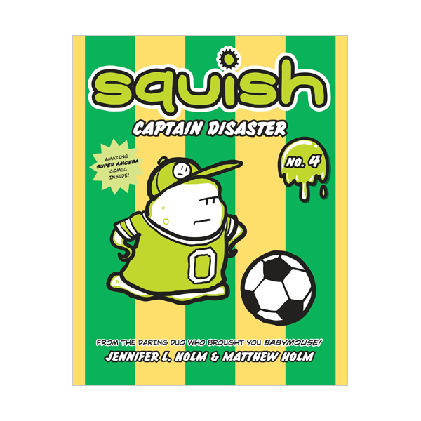Squish #04 : Captain Disaster (Paperback)
