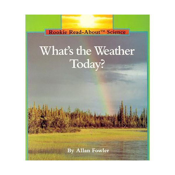 RL 2.2 : Rookie Read About Science : What's the Weather Today? (Paperback)