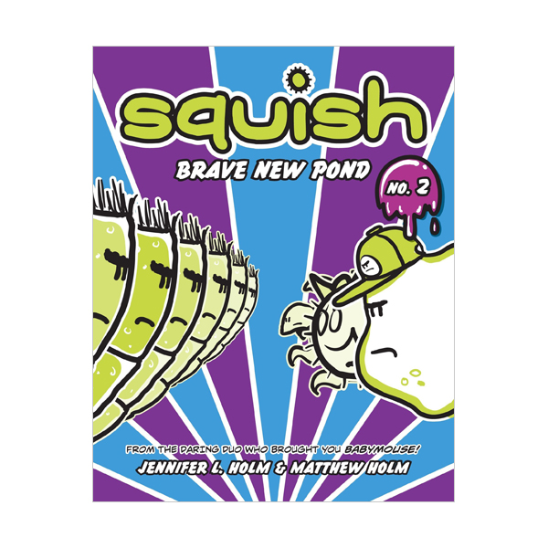 Squish #02 : Brave New Pond (Paperback)