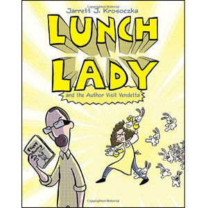 Lunch Lady #03 : Lunch Lady and the Author Visit Vendetta (Paperback)