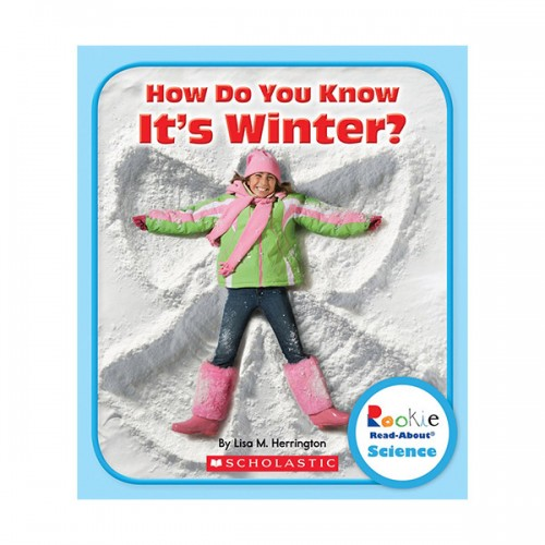 RL 2.3 : Rookie Read About Science : How Do You Know It's Winter? (Paperback)