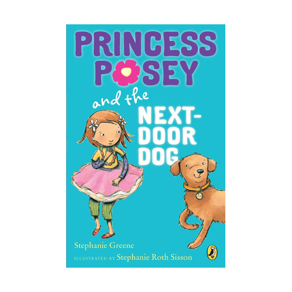 RL 2.4 : Princess Posey #3 : Princess Posey and the Next-door Dog (Paperback)