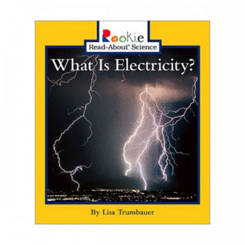 RL 2.4 : Rookie Read About Science : What Is Electricity? (Paperback)