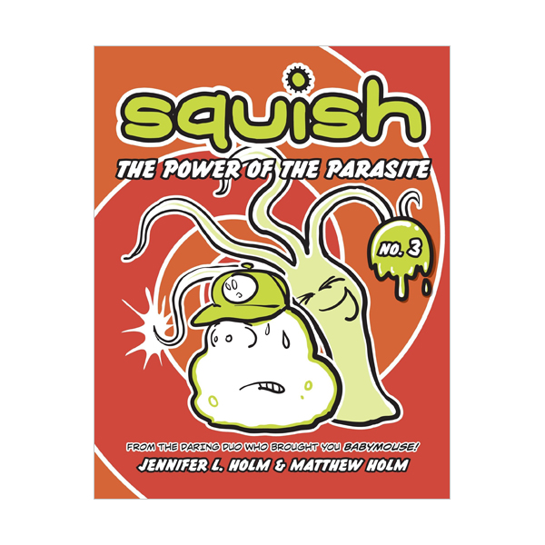 Squish #03 : The Power of the Parasite (Paperback)