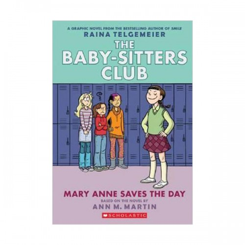 [넷플릭스] The Baby-Sitters Club Graphix #03 : Mary Anne Saves the Day (Paperback, Full-Color Edition)
