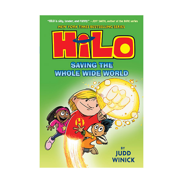Hilo Book #02 : Saving the Whole Wide World (Hardcover)