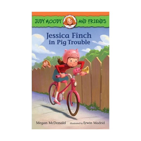 Judy Moody and Friends #01 : Jessica Finch in Pig Trouble (Paperback)