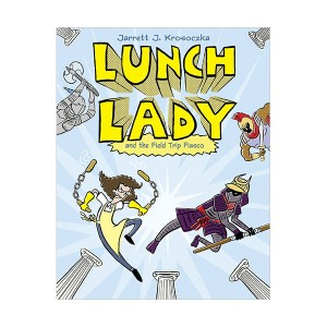Lunch Lady #06 : Lunch Lady and the Field Trip Fiasco (Paperback)