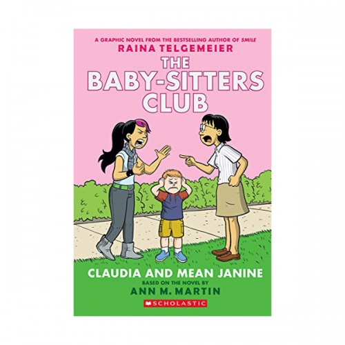 [스콜라스틱] [넷플릭스] The Baby-Sitters Club Graphix #04 : Claudia and Mean Janine (Paperback, Full-Color Edition)