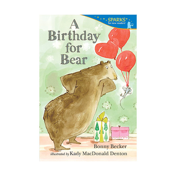 RL 2.6 : Candlewick Sparks : A Birthday for Bear (Paperback)