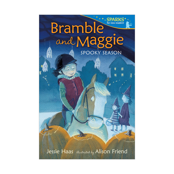 Candlewick Sparks : Bramble and Maggie : Spooky Season (Paperback)
