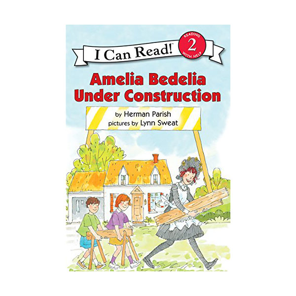 RL 2.6 : I Can Read Book Level 2 : Amelia Bedelia Under Construction (Reprint, Paperback)