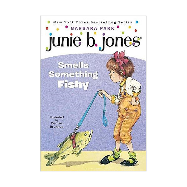RL 2.6 : Junie B. Jones Series #12 : Junie B. Jones Smells Something Fishy (Paperback)