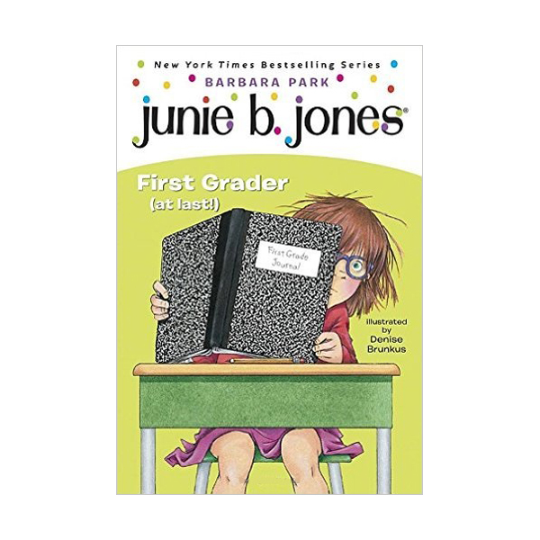 RL 2.6 : Junie B. Jones Series #18 : Junie B., First Grader (at Last!) (Paperback)