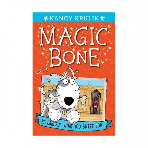 Magic Bone #01 : Be Careful What You Sniff for (Paperback)