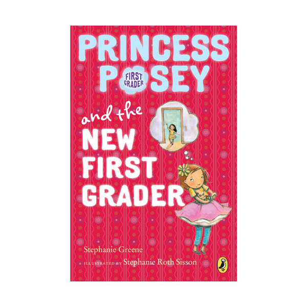 RL 2.6 : Princess Posey #6 : Princess Posey and the New First Grader (Paperback)
