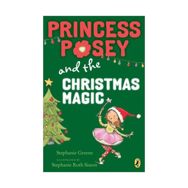 RL 2.6 : Princess Posey #7 : Princess Posey and the Christmas Magic (Paperback)