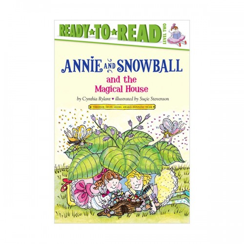 Ready to Read Level 2 : Annie and Snowball and the Magical House (Paperback)
